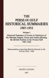 The Persian Gulf historical summaries, 1907-1953