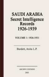 Saudi Arabia : secret intelligence records, 1926-1939