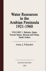 Water resources in the Arabian Peninsula, 1921-1960