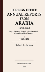Foreign office annual reports from Arabia, 1930-1960