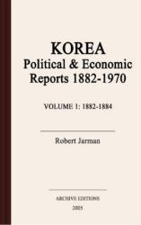 Korea : political & economic reports, 1882-1970