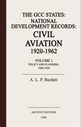 The GCC states : national development records : civil aviation, 1920-1962