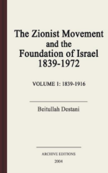 The Zionist movement and the foundation of Israel, 1839-1972