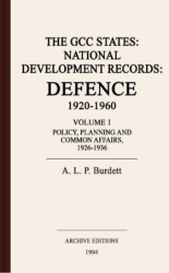 The GCC states : national development records : defence, 1920-1960