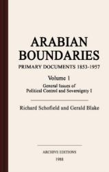Arabian boundaries : primary documents, 1853-1960